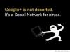 Google Plus è per i Ninjia