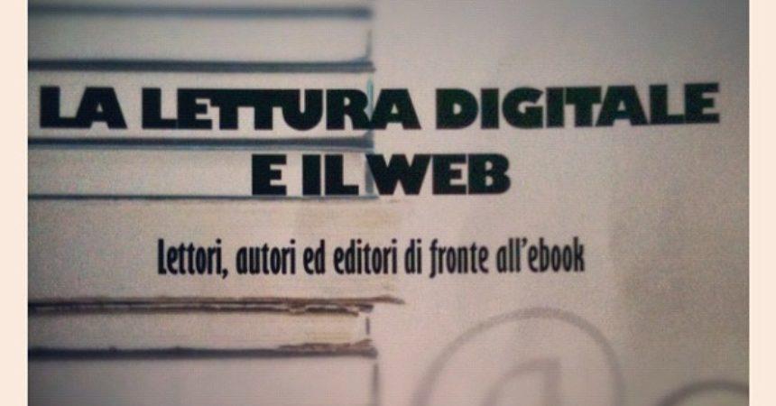 Commenti a Margine – La Lettura Digitale e il Web