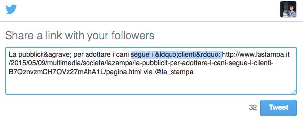 Attenzione ai caratteri speciali, come apostrofi e accenti, nei vostri tweet