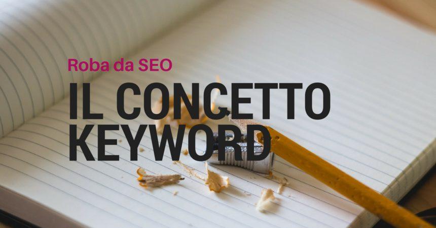 Il concetto di Keyword per i SEO