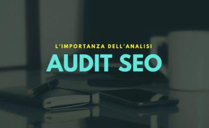 Le Basi dell'Audit SEO